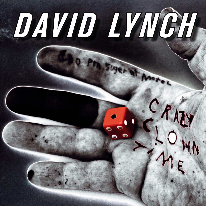 David Lynch, Crazy Clown Time