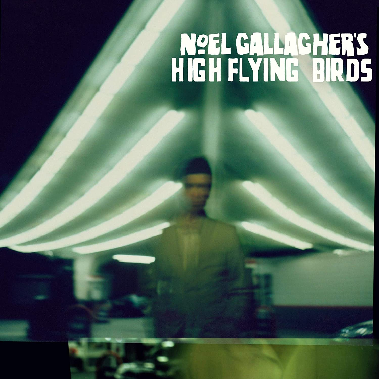 Noel Gallagher's High Flying Birds, Noel Gallagher's High Flying Birds