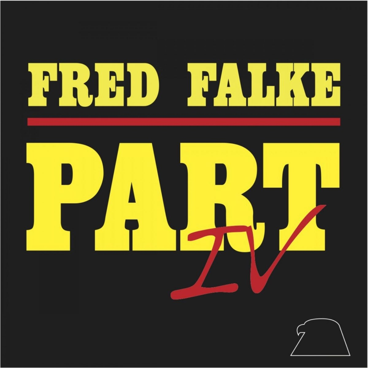 Fred Falke, Part IV