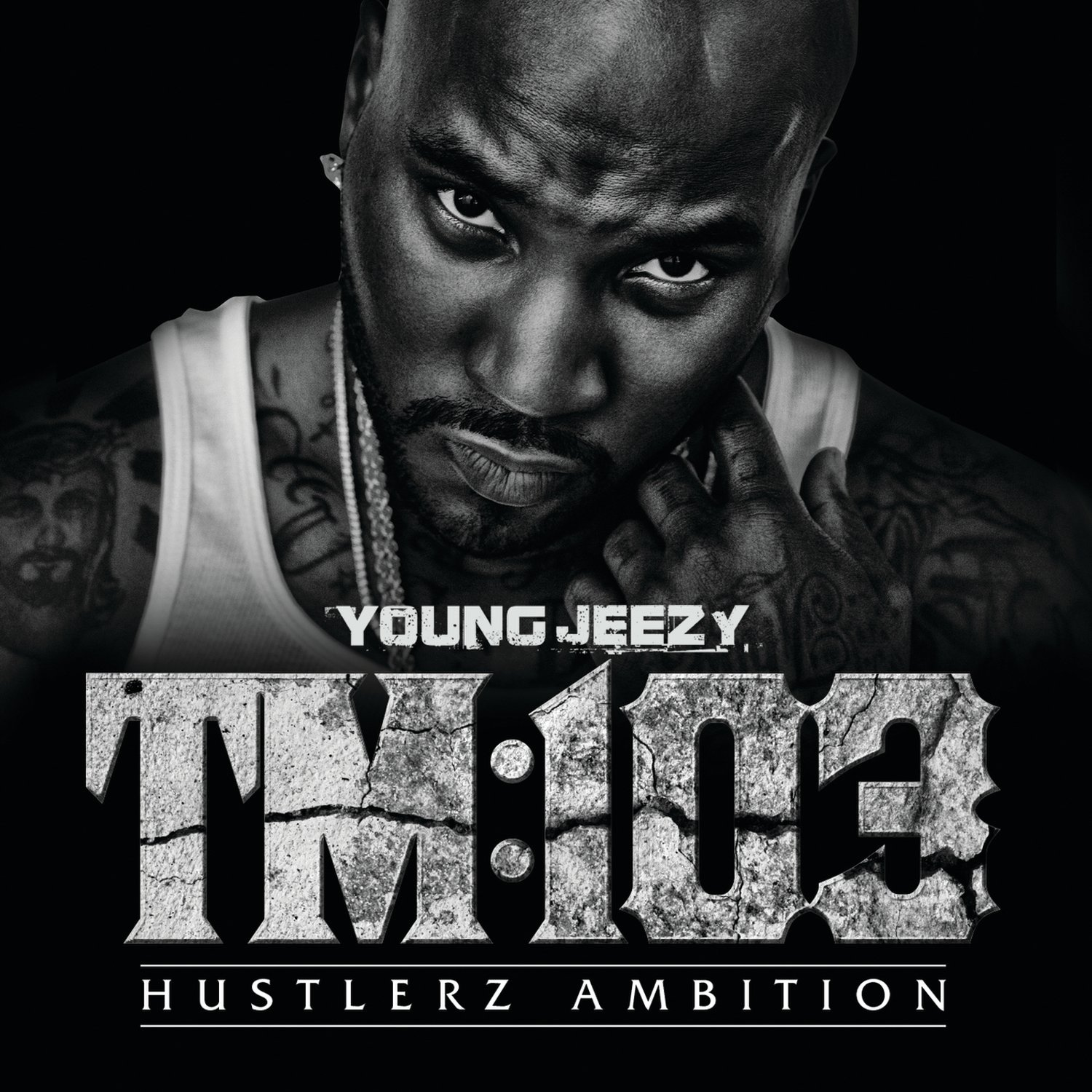 Young Jeezy, TM:103 - Hustlerz Ambition