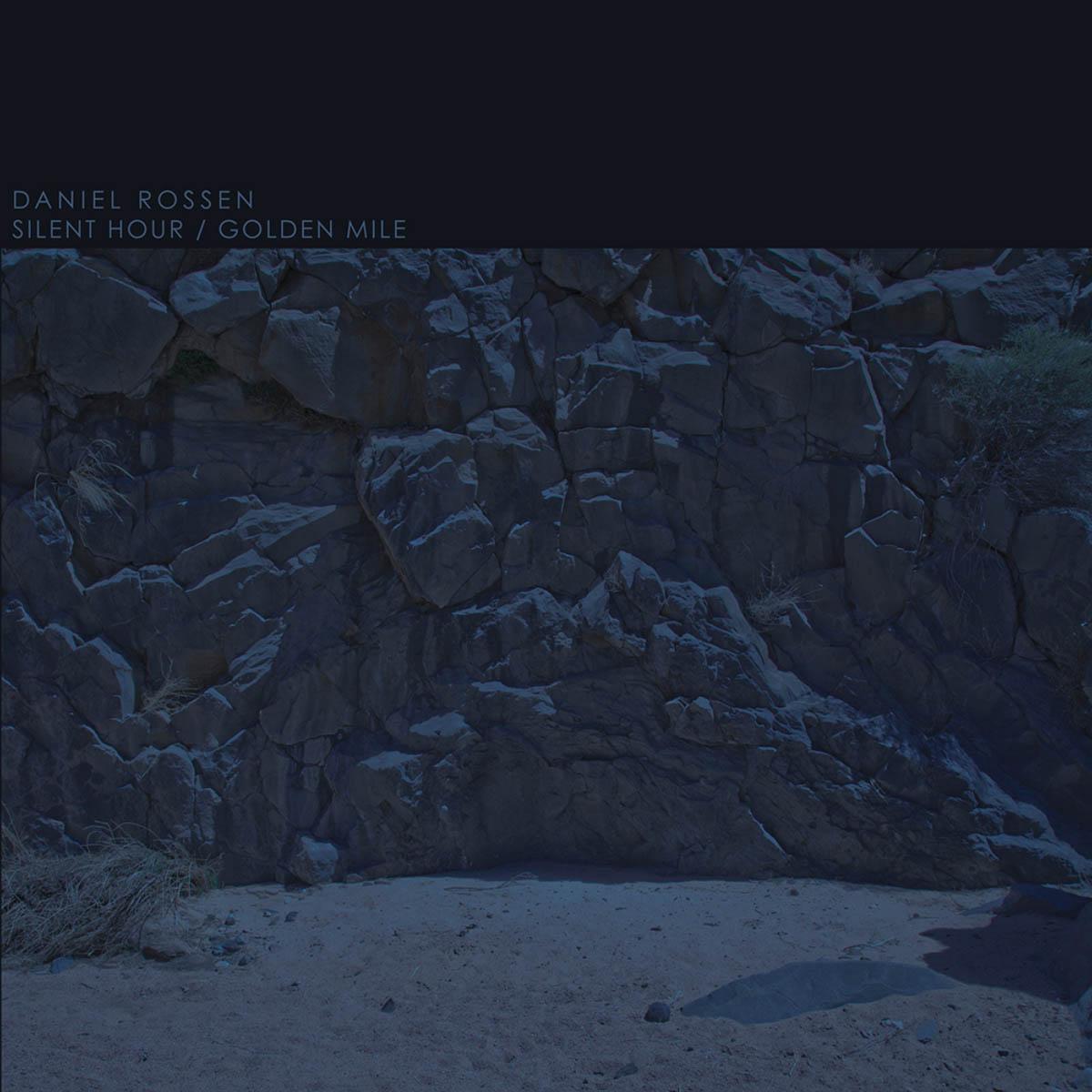 Daniel Rossen, Silent Hour/Golden Mile