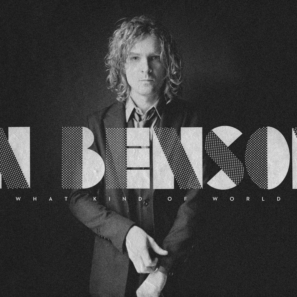 Brendan Benson, What Kind of World
