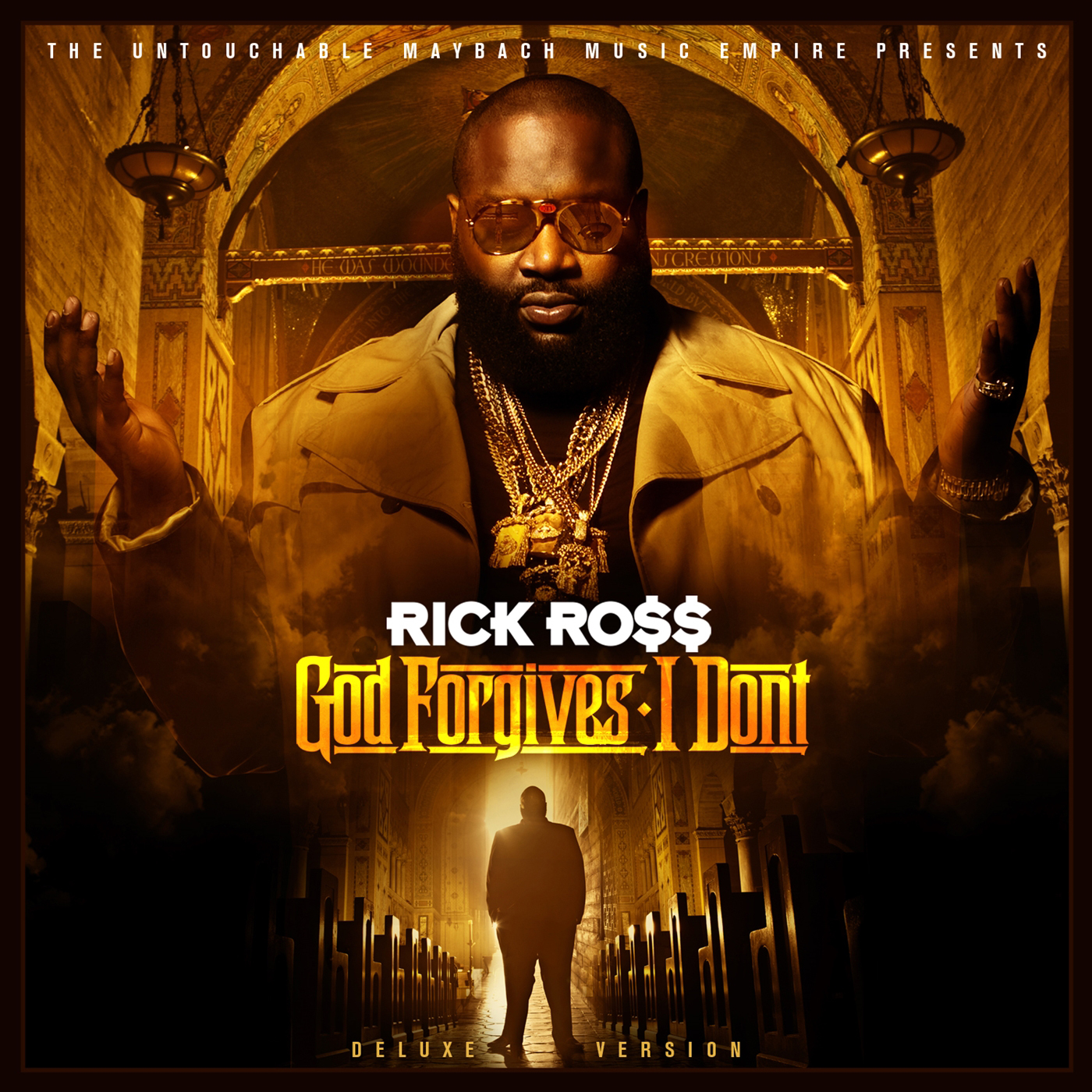 Rick Ross, God Forgives, I Don't