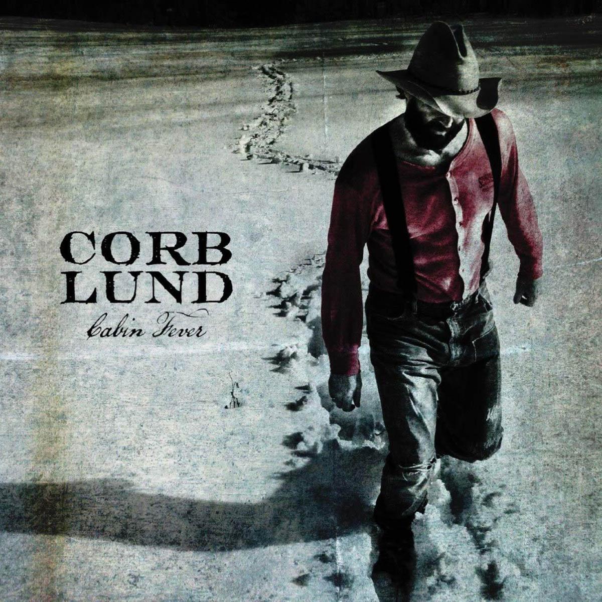 Corb Lund, Cabin Fever