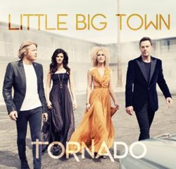 Little Big Town, Tornado