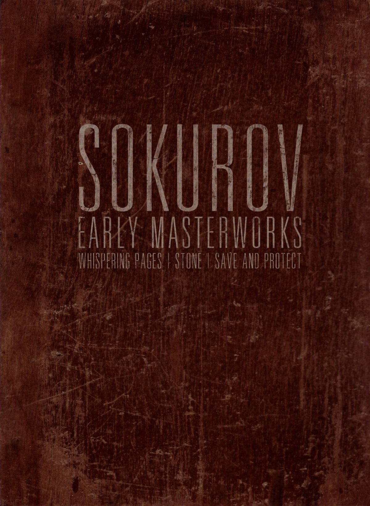 Sokurov: Early Masterworks