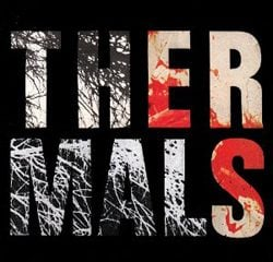 The Thermals, Desperate Ground