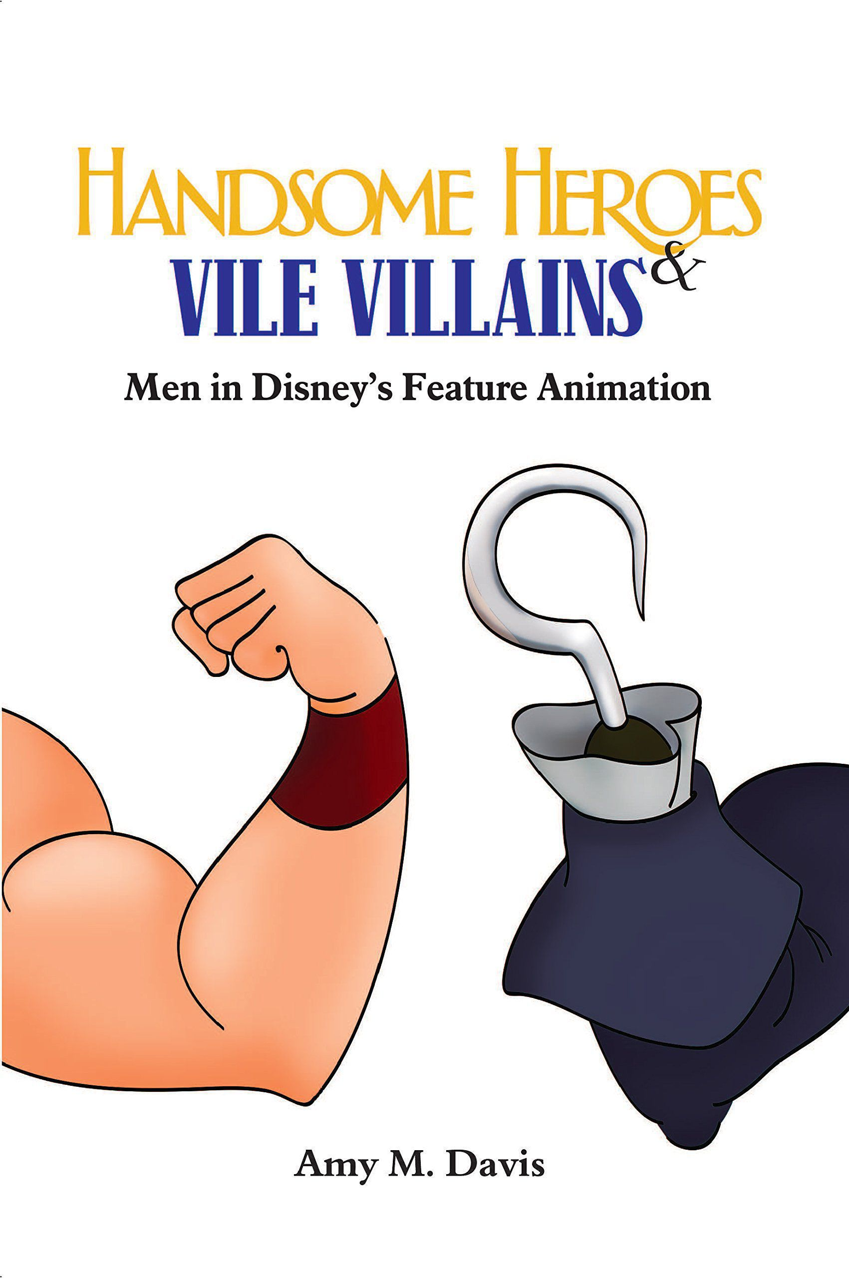 Review: Amy M. Davis's Handsome Heroes and Vile Villains: Men in Disney's Feature Animation