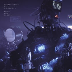 Squarepusher and Z-Machines, Music for Robots