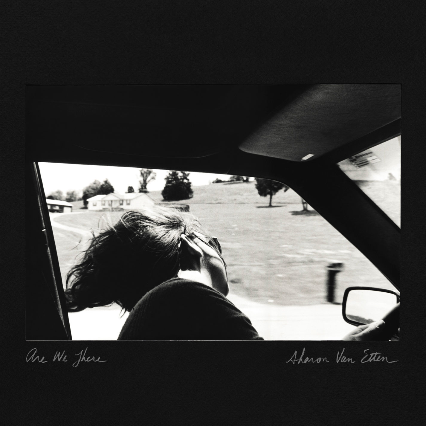 Sharon Van Etten, Are We There