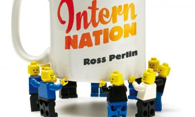 Ross Perlin's Intern Nation: How to Earn Nothing and Learn Little in the Brave New Economy