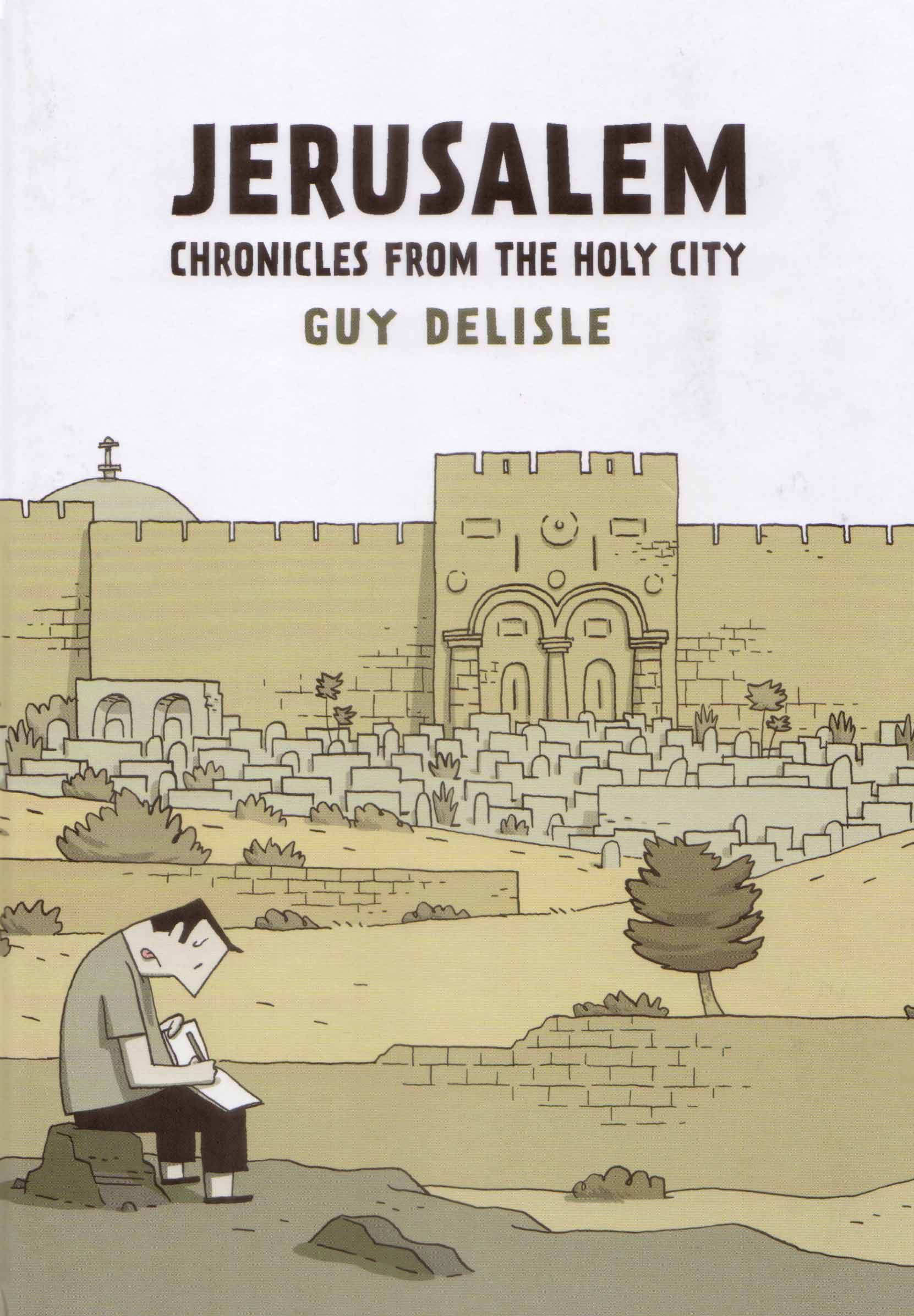 Far from Home: Guy Delisle's Jerusalem: Chronicles from the