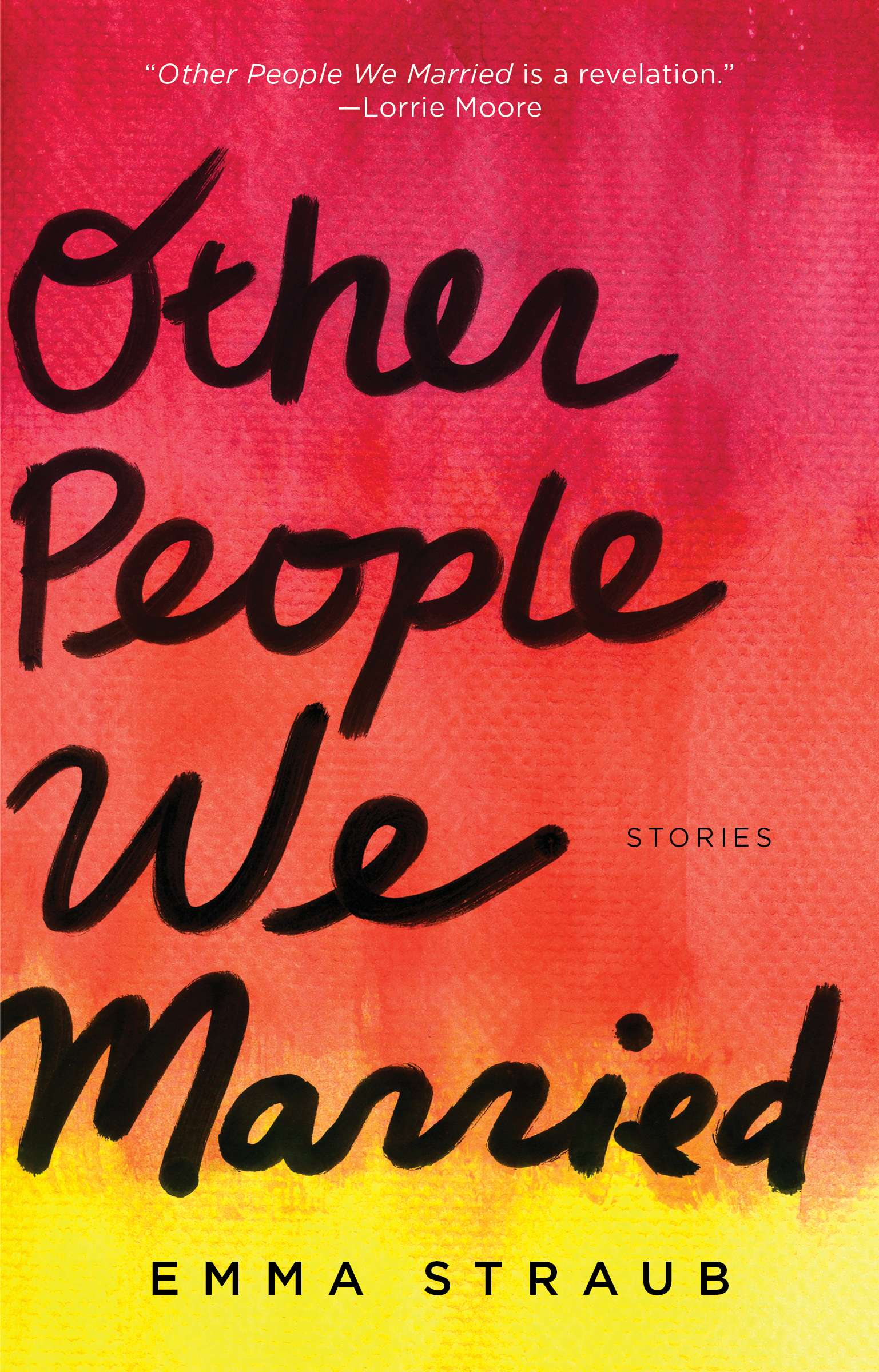Emma Straub's Other People We Married