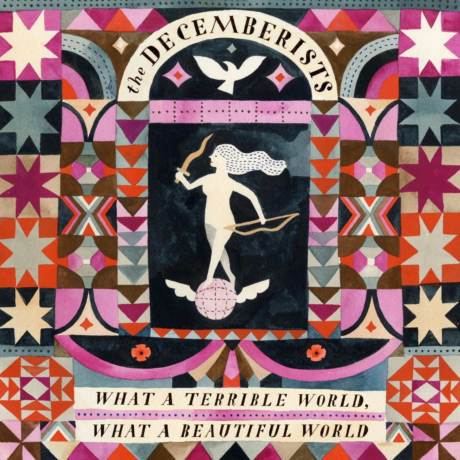 The Decemberists, What a Terrible World, What a Beautiful World