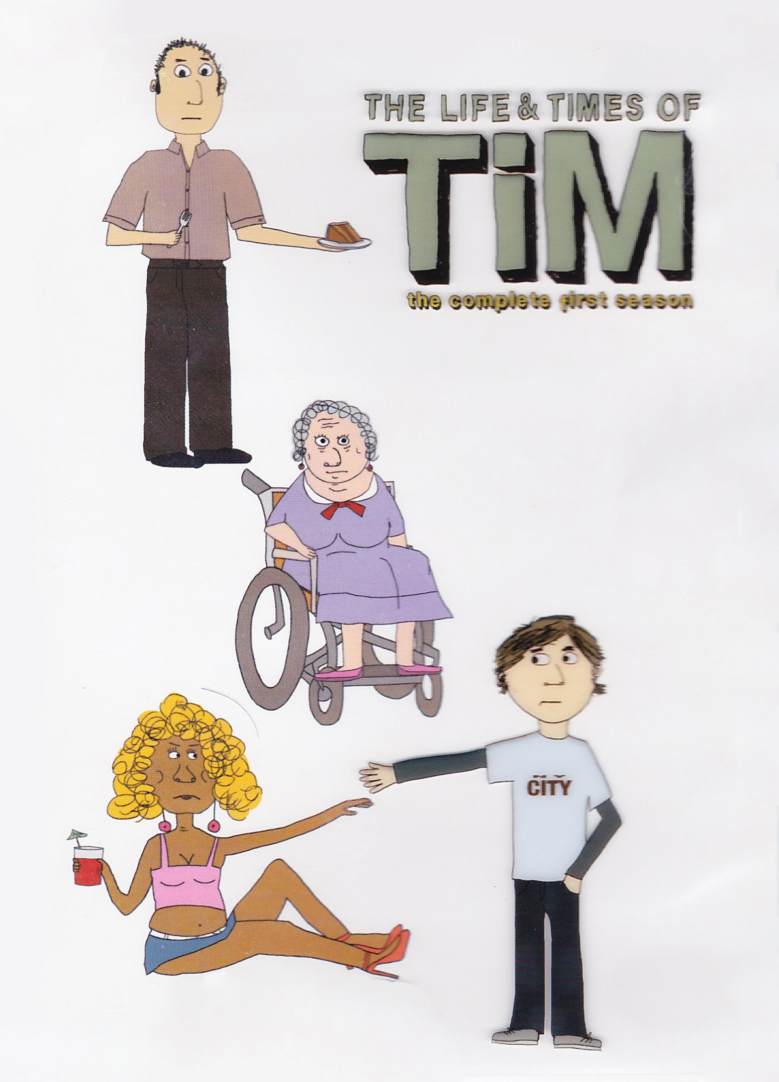 The Life & Times of Tim: The Complete First Season