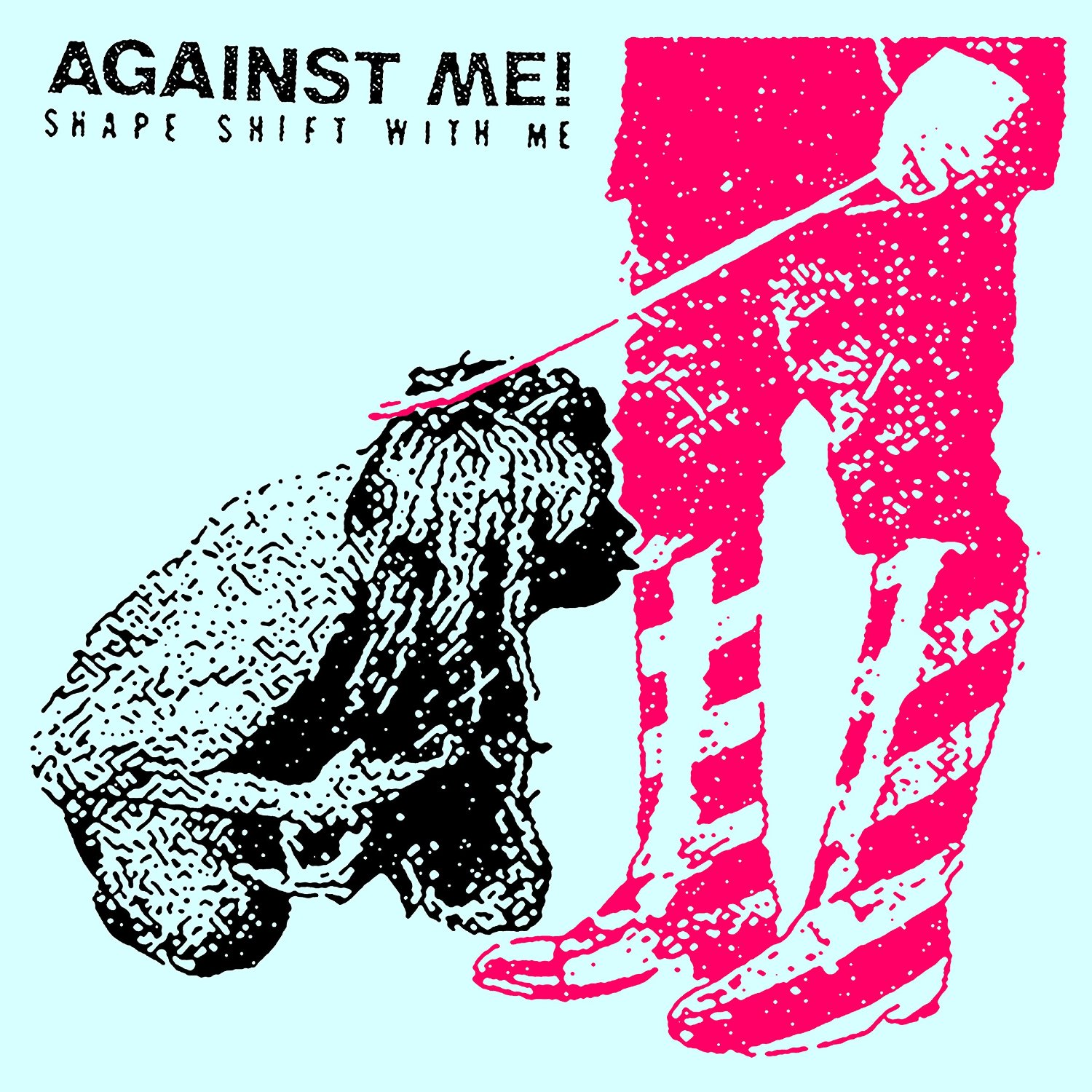 Against Me!, Shape Shift with Me