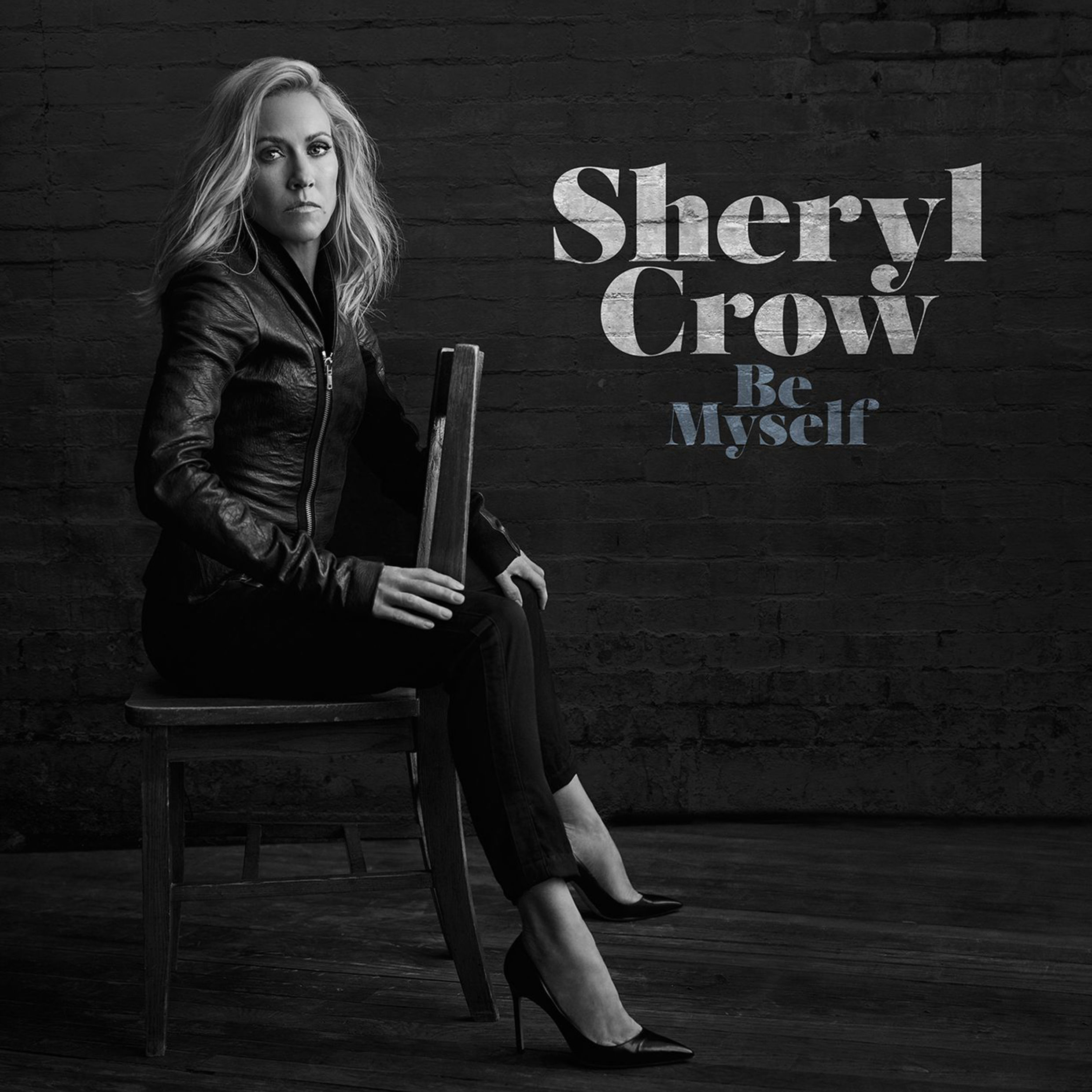 Sheryl Crow, Be Myself