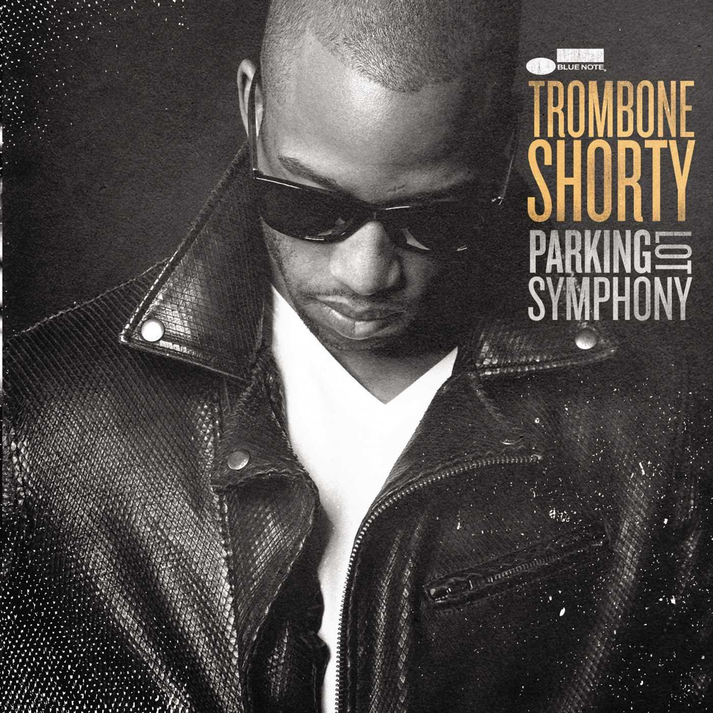 Trombone Shorty, Parking Lot Symphony