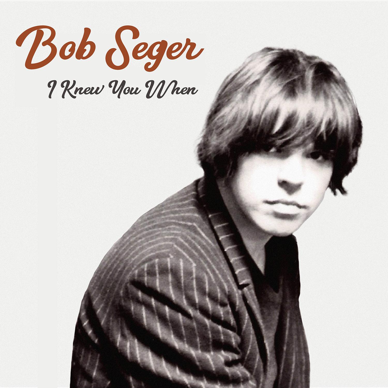 Review: Bob Seger, I Knew You When - Slant Magazine