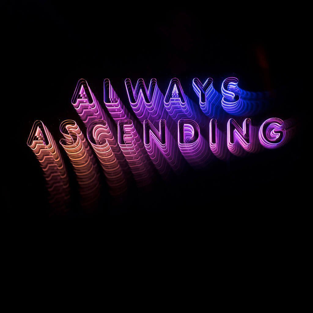 Franz Ferdinand, Always Ascending