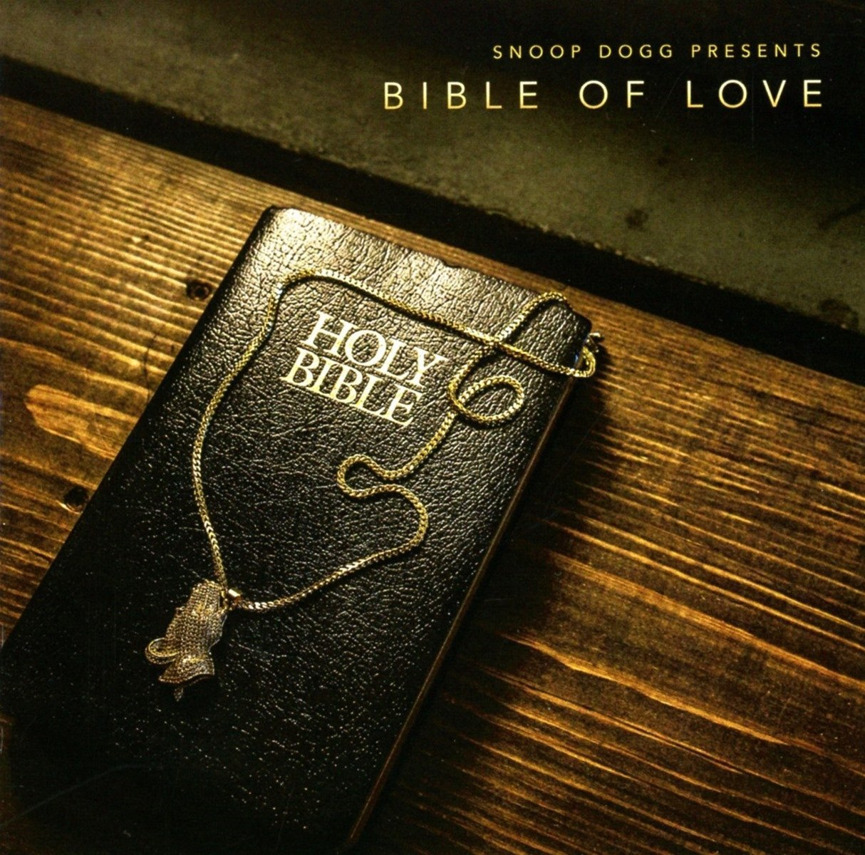 Snoop Dogg, Snoop Dogg Presents Bible of Love