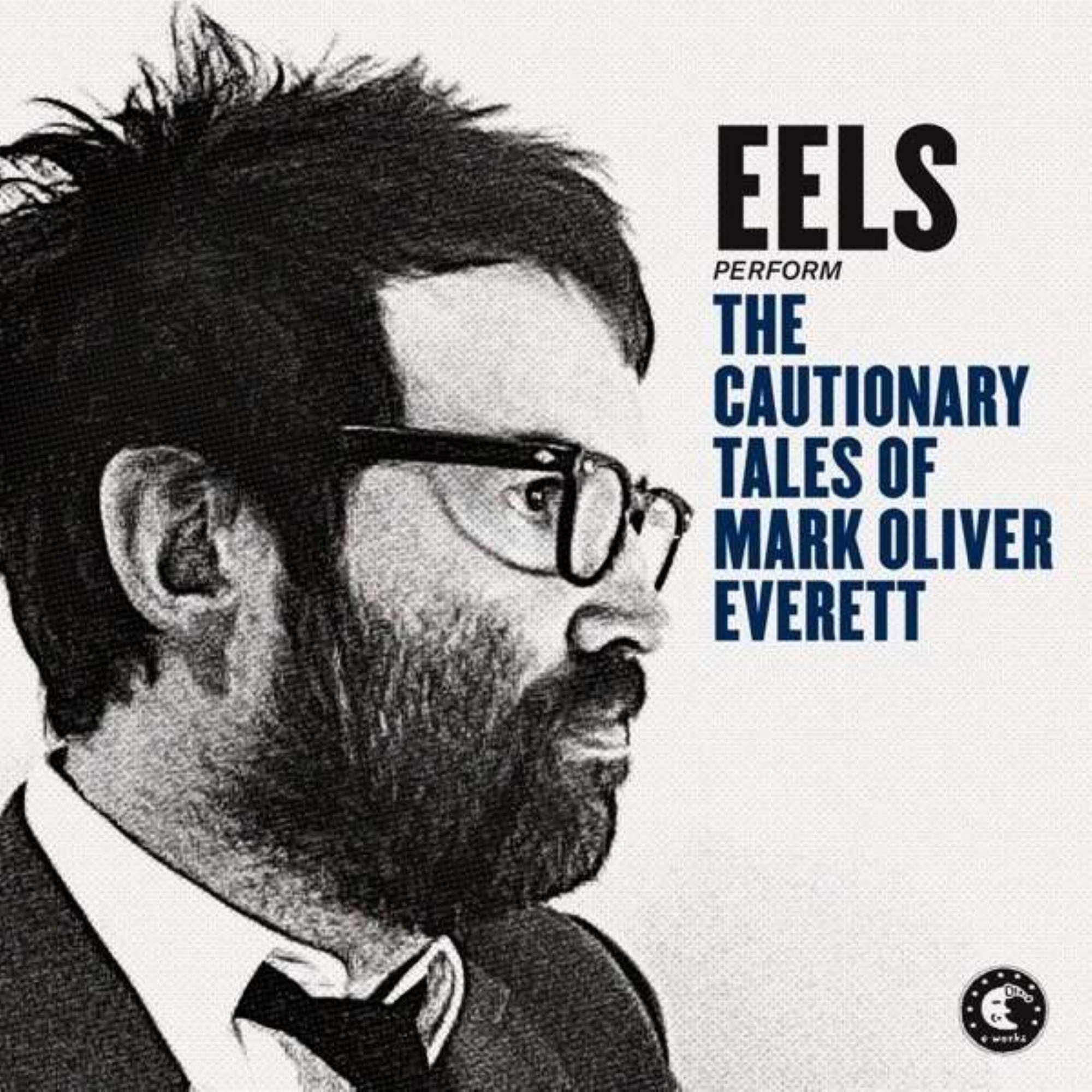 Eels, The Cautionary Tales of Mark Oliver Everett