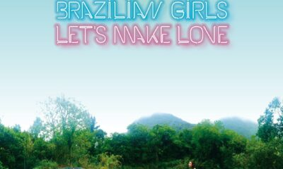 Brazilian Girls, Let's Make Love