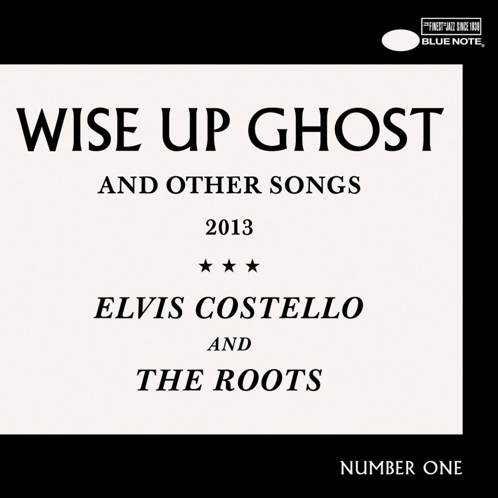 Elvis Costello and the Roots, Wise Up Ghost