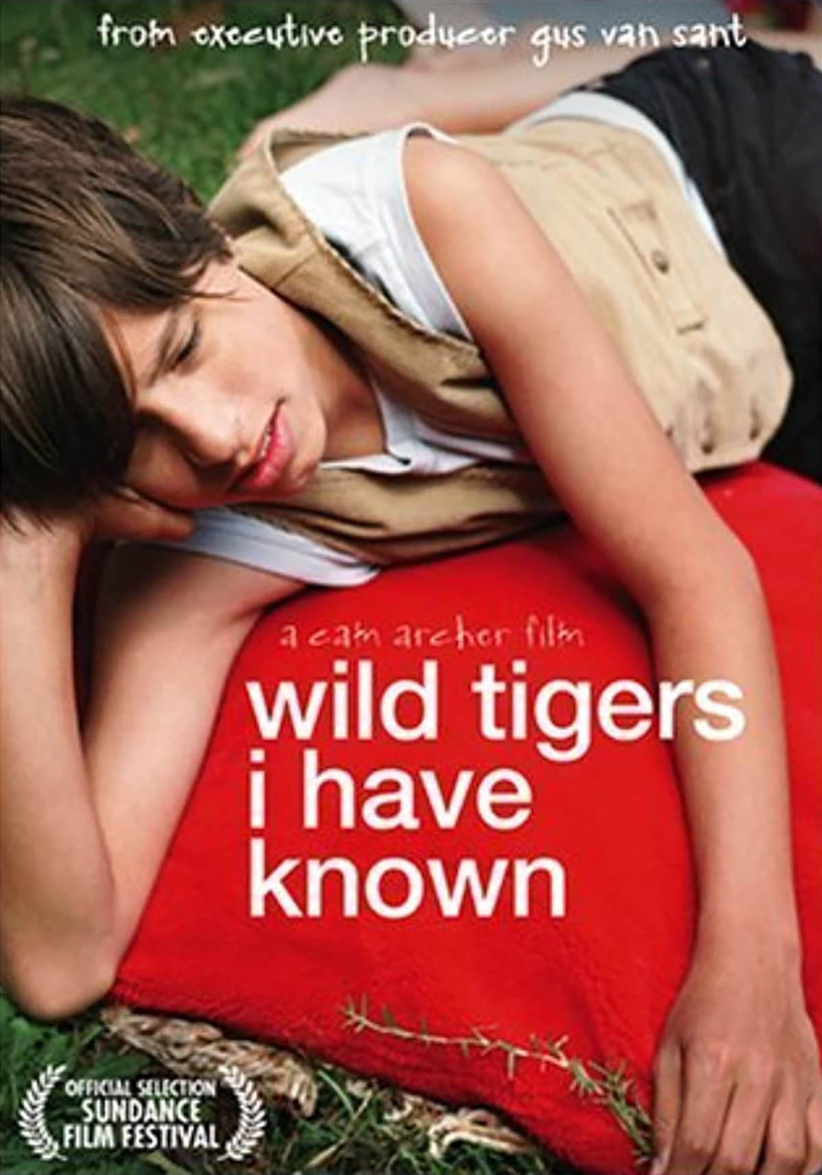 Wild Tigers I Have Known