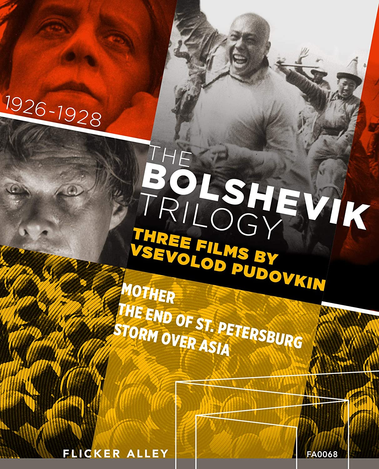 The Bolshevik Trilogy: Three Films by Vsevolod Pudovkin